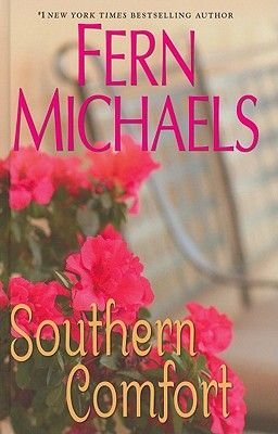 Southern Comfort (Large print, Hardcover, Large type / large print edition): Fern Michaels