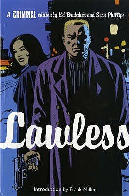 Criminal, v. 2 - Lawless (Paperback): Ed Brubaker, Sean Phillips