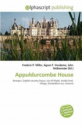 Appuldurcombe House (Paperback): Frederic P. Miller, Agnes F. Vandome, John McBrewster