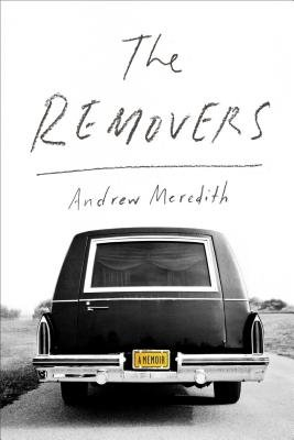 The Removers (Hardcover): Andrew Meredith