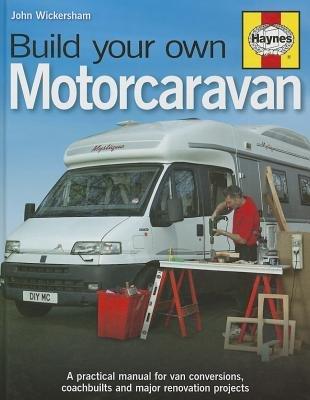 Build Your Own Motorcaravan (Board book): John Wickersham