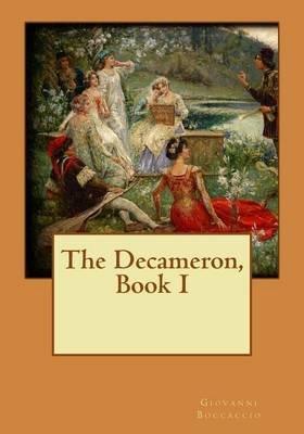 The Decameron, Book I (Paperback): Giovanni Boccaccio