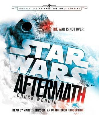 Aftermath: Star Wars - Journey to Star Wars: The Force Awakens (Standard format, CD): Chuck Wendig