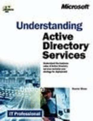 Understanding Active Directory Services (Paperback, illustrated edition): Daniel J. Blum