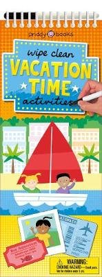 Wipe Clean Activities: Vacation Time (Spiral bound): Roger Priddy