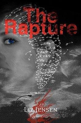 The Rapture (Hardcover, In the Us): Liz Jensen
