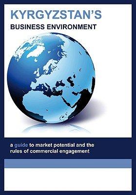 Kyrgystan's Business Environment (Paperback): Alica Henson