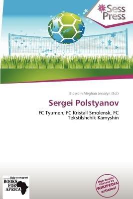 Sergei Polstyanov (Paperback): Blossom Meghan Jessalyn