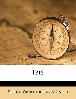 Ibis Volume 4, Ser. 9, 1910 (Paperback): British Ornithologists Union