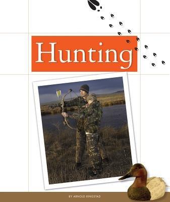 Hunting (Hardcover): Arnold Ringstad