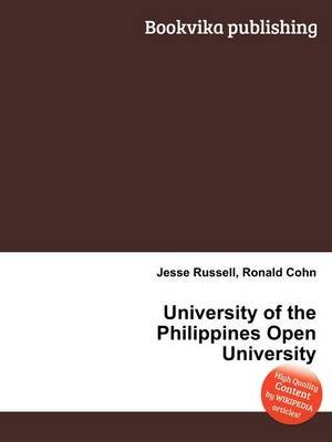 University of the Philippines Open University (Paperback): Jesse Russell, Ronald Cohn
