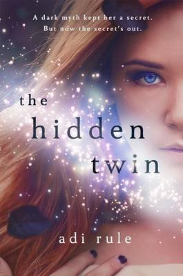 The Hidden Twin (Electronic book text): Adi Rule