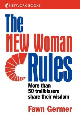 The New Woman Rules (Paperback): Fawn Germer