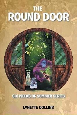 The Round Door (Paperback): Lynette Collins