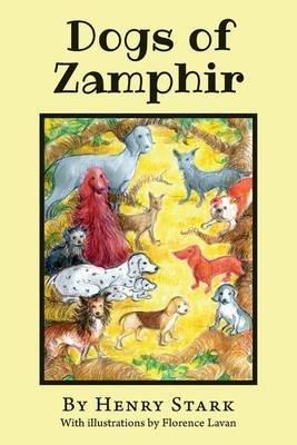 Dogs of Zamphir (Paperback): Henry Stark
