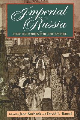 Imperial Russia - New Histories for the Empire (Book):