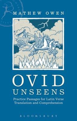 Ovid Unseens - Practice Passages for Latin Verse Translation and Comprehension (Electronic book text): Mathew Owen
