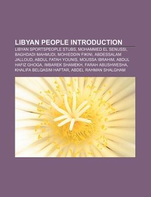 Libyan People Introduction - Libyan Sportspeople Stubs, Mohammed El Senussi, Baghdadi Mahmudi, Mohieddin Fikini, Abdessalam...