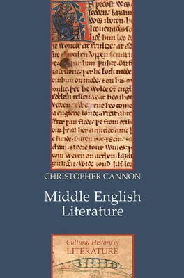 Middle English Literature (Hardcover, New): Christopher Cannon