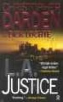 L.A. Justice (Paperback): Christopher Darden, Dick Lochte