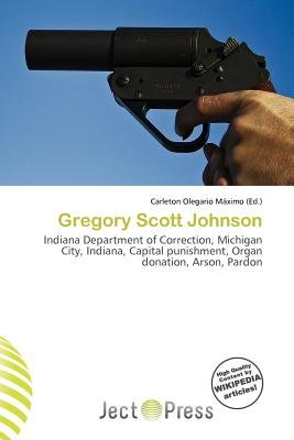 Gregory Scott Johnson (Paperback): Carleton Olegario M. Ximo