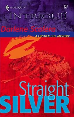 Straight Silver (Electronic book text): Darlene Scalera