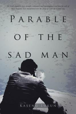 Parable of the Sad Man (Electronic book text): Kaseng Lukun