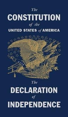 The Constitution of the United States with the Declaration of Independence (Hardcover): Castle Books