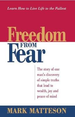 Freedom from Fear (Paperback): Mark Matteson