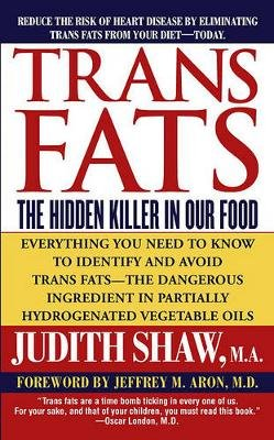 Trans Fats (Electronic book text): Judith Shaw