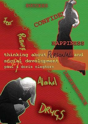 Thinking About Personal and Social Development (Spiral bound): Paul Cleghorn, Doris Cleghorn
