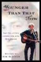Younger Than That Now - The Collected Interviews with Bob Dylan (Paperback): James Ellison