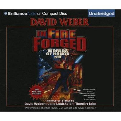 In Fire Forged (Standard format, CD): David Weber, Jane Lindskold, Timothy Zahn