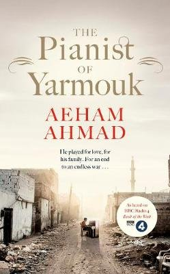 The Pianist of Yarmouk (Paperback): Aeham Ahmad