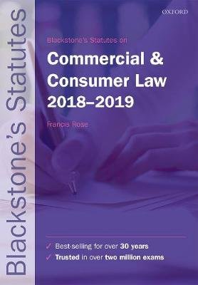Blackstone's Statutes on Commercial & Consumer Law 2018-2019 (Paperback, 27th Revised edition): Francis Rose
