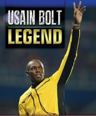 Usain Bolt - Legend (Hardcover): The Gleaner Company [Media] Limited