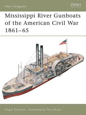 Mississippi River Gunboats of the American Civil War 1861-65 (Electronic book text): Angus Konstam