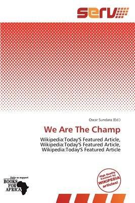 We Are the Champ (Paperback): Oscar Sundara