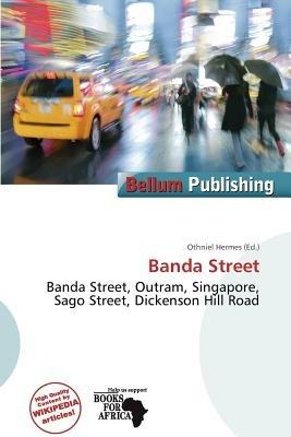 Banda Street (Paperback): Othniel Hermes