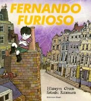 Fernando Furioso (English, Spanish, Paperback, illustrated edition): Hiawyn Oram