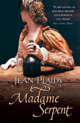 Madame Serpent - (Medici Trilogy) (Electronic book text): Jean Plaidy