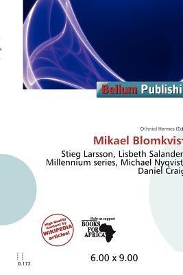 Mikael Blomkvist (Paperback): Othniel Hermes