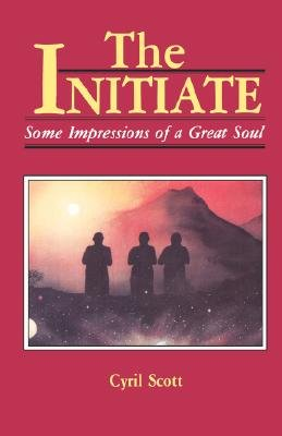 The Initiate (Paperback, Pbk): Cyril Scott