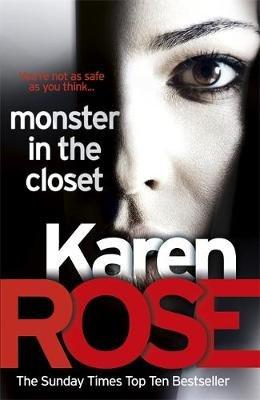Monster In The Closet (Paperback): Karen Rose