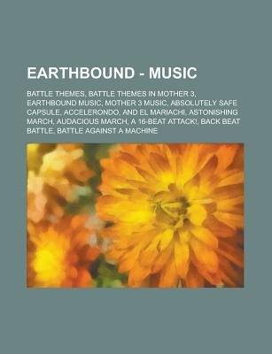 Earthbound - Music - Battle Themes, Battle Themes in Mother 3