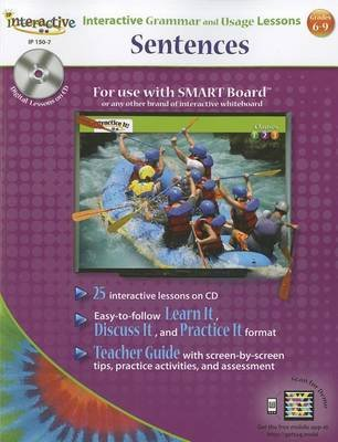 Interactive Grammar and Usage Lessons: Sentences, Grades 6-9 (Paperback): Incentive Publications