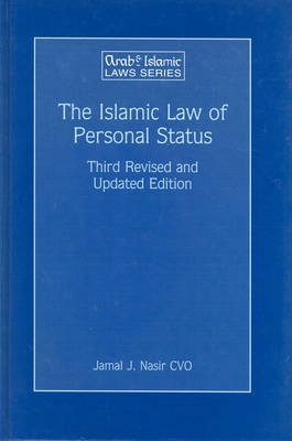 The Islamic Law of Personal Status - Third Revised and Updated Edition (Hardcover, 3rd New edition): Panayiotis Tzamalikos