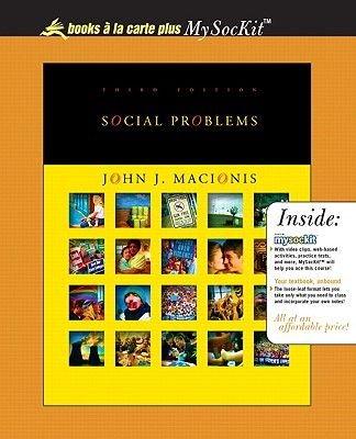 Social Problems, Books a La Carte Plus OneKey Blackboard (Online resource, 3rd New edition): John J. Macionis