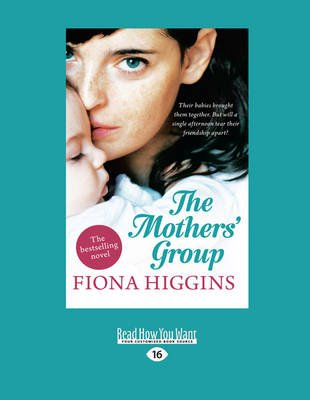 The Mothers' Group (Large print, Paperback, [Large Print]): Fiona Higgins