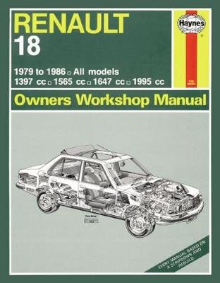 Renault 18 Petrol (79 - 86) Up To D (Hardcover): Haynes Publishing
